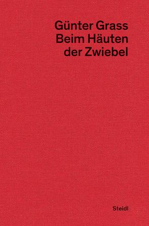 Beim Häuten der Zwiebel von Frizen,  Werner, Grass,  Günter, Stolz,  Dieter