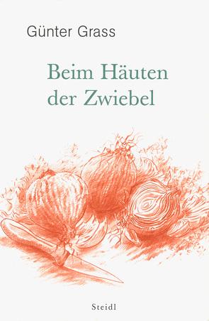 Beim Häuten der Zwiebel von Grass,  Günter