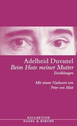 Beim Hute meiner Mutter von Duvanel,  Adelheid, Matt,  Peter von