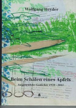 Beim Schälen eines Apfels von Heyder,  Wolfgang, Pernot,  Yannick, Vellguth,  Klaus-Peter