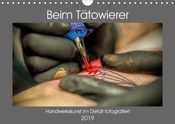 Beim Tätowierer (Wandkalender 2019 DIN A4 quer) von Siebauer,  Sven