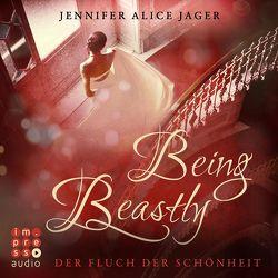 Being Beastly. Der Fluch der Schönheit (Märchenadaption von »Die Schöne und das Biest«) von Jager,  Jennifer Alice, Pages,  Svenja