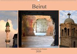 Beirut – auferstanden aus Ruinen (Wandkalender 2020 DIN A2 quer) von Thauwald,  Pia