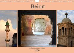 Beirut – auferstanden aus Ruinen (Wandkalender 2020 DIN A4 quer) von Thauwald,  Pia