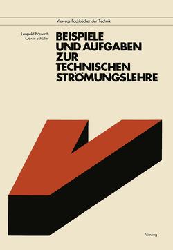 Beispiele und Aufgaben zur Technischen Strömungslehre von Böswirth,  Leopold