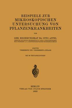Beispiele zur mikroskopischen Untersuchung von Pflanzenkrankheiten von Appel,  Otto