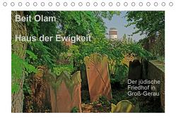 Beit Olam – Haus der Ewigkeit. Der jüdische Friedhof in Groß-Gerau (Tischkalender 2020 DIN A5 quer) von Vorndran,  Hans-Georg