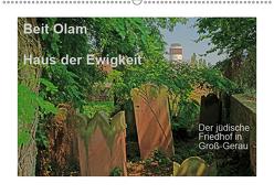 Beit Olam – Haus der Ewigkeit. Der jüdische Friedhof in Groß-Gerau (Wandkalender 2019 DIN A2 quer) von Vorndran,  Hans-Georg
