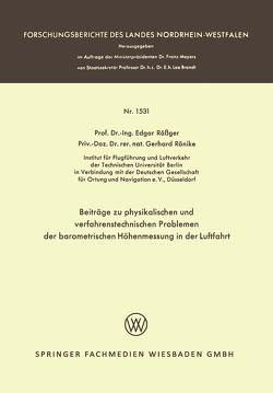 Beiträge zu physikalischen und verfahrenstechnischen Problemen der barometrischen Höhenmessung in der Luftfahrt von Rößger,  Edgar