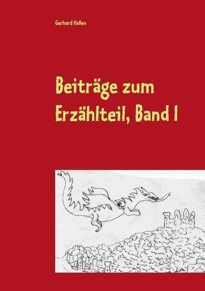 Beiträge zum Erzählteil, Band I von Hallen,  Gerhard