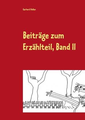 Beiträge zum Erzählteil, Band II von Hallen,  Gerhard