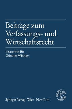 Beiträge zum Verfassungs- und Wirtschaftsrecht von Raschauer,  Bernhard