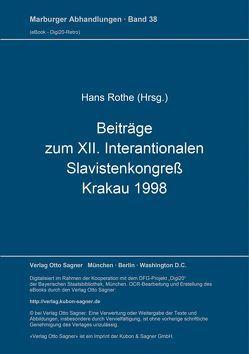 Beiträge zum XII. Internationalen Slavistenkongreß, Krakau 1998 von Rothe,  Hans