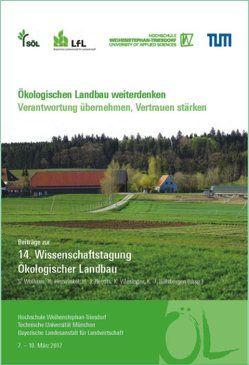 Beiträge zur 14. Wissenschaftstagung Ökologischer Landbau von Heuwinkel,  H., Hülsbergen,  K.-J., Reents,  H. J., Wiesinger,  K., Wolfrum,  S.