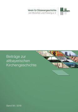 Beiträge zur altbayerischen Kirchengeschichte 58 (2018)