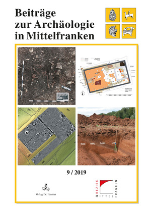 Beiträge zur Archäologie in Mittelfranken von Nadler,  Martin, Pfauth,  Ulrich
