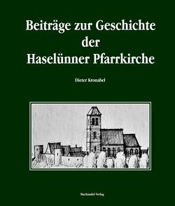 Beiträge zur Geschichte der Haselünne Pfarrkirche von Kronabel,  Dieter