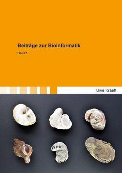 Beiträge zur Bioinformatik von Kraeft,  Uwe
