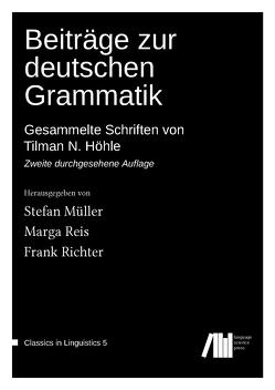 Beiträge zur deutschen Grammatik von Müller,  Stefan, Reis,  Marga, Richter,  Frank