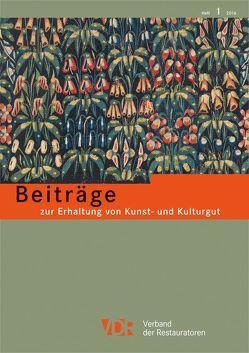 Beiträge zur Erhaltung von Kunst- und Kulturgut Heft 1/2016
