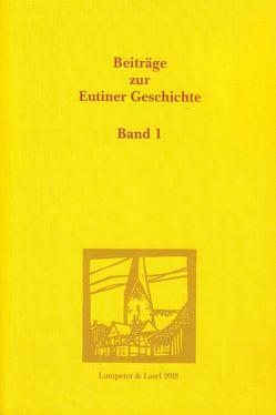 Beiträge zur Eutiner Geschichte. Bd. 1. von Griep,  Wolfgang