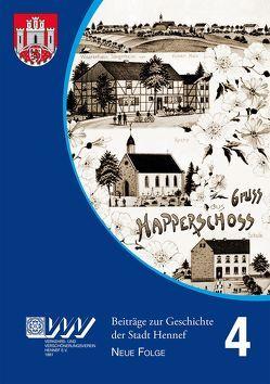 Beiträge zur Geschichte der Stadt Hennef – Neue Folge – Band 4 von Fischer,  Helmut, Heiligers,  Markus, Rupprath,  Gisela