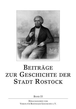 Beiträge zur Geschichte der Stadt Rostock von Verein für Rostocker Geschichte e.V.