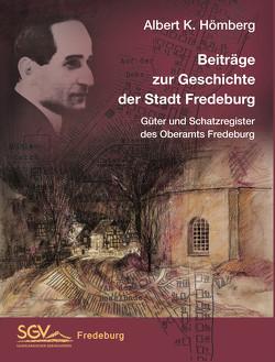 Beiträge zur Geschichte der Stadt Bad Fredeburg von Hömberg,  Albert K.