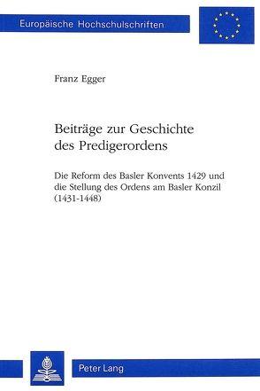 Beiträge zur Geschichte des Predigerordens von Egger, Franz
