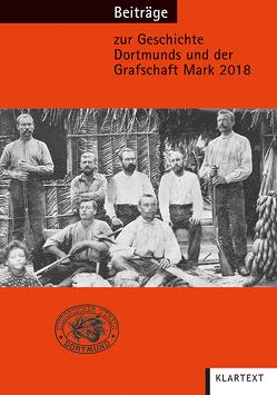 Beiträge zur Geschichte Dortmunds und der Grafschaft Mark 2018