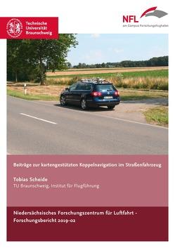 Beiträge zur kartengestützten Koppelnavigation im Straßenfahrzeug von Scheide,  Tobias
