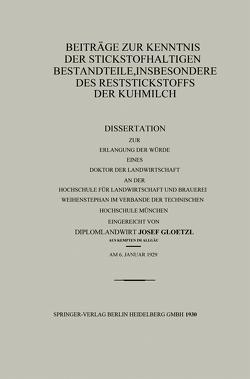 Beiträge zur Kenntnis der stickstoffhaltigen Bestandteile, insbesondere des Reststickstoffs der Kuhmilch von Gloetzl,  Josef