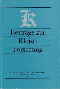 Beiträge zur Kleist-Forschung 1998 von Barthel,  Wolfgang, Ensberg,  Peter, Feuchert,  Sascha, Goldammer,  Peter, Jordan,  Wolfgang, Marquardt,  Hans J, Weiss,  Hermann F., Wolter,  Burkhard