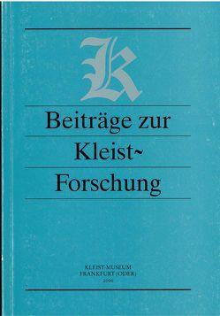 Beiträge zur Kleist-Forschung 2000 von Barthel,  Wolfgang, Häker,  Horst, Marquardt,  Hans J, Ott,  Werner, Siebert,  Eberhard, Weigel,  Alexander, Weiss,  Hermann F.