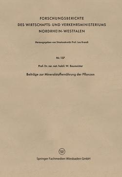 Beiträge zur Mineralstoffernährung der Pflanzen von Baumeister,  Walter
