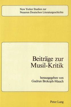 Beiträge zur Musil-Kritik von Brokoph-Mauch,  Gudrun
