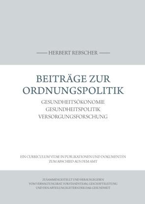 Beiträge zur Ordnungspolitik von DAK-Gesundheit,  Verwaltungsrat,  Vorstandsteam,  Geschäftsleitung,  Abteilungsleiter