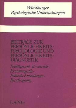 Beiträge zur Persönlichkeitspsychologie und Persönlichkeitsdiagnostik
