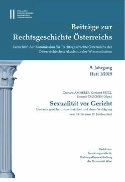 Beiträge zur Rechtsgeschichte Österreichs 8. Jahrgang Heft 1/2019 von Ammerer,  Gerhard, Fritz,  Gerhard, Olechowski,  Thomas, Tauchen,  Jaromir