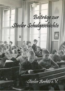 Beiträge zur Steeler Schulgeschichte