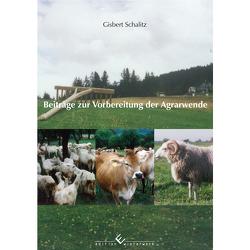 Beiträge zur Vorbereitung der Agrarwende von Schalitz,  Gisbert