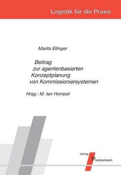 Beitrag zur agentenbasierten Konzeptplanung von Kommissioniersystemen von Ellinger,  Marita, Ten Hompel,  Michael