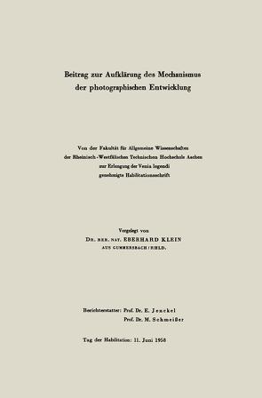 Beitrag zur Aufklärung des Mechanismus der photographischen Entwicklung von Klein,  Eberhard