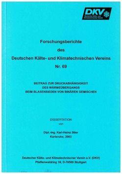 Beitrag zur Druckabhängigkeit des Wärmeübergangs beim Blasensieden von binären Gemischen von Stier,  Karl H
