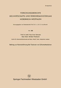 Beitrag zur Kennzeichnung der Texturen von Schamottesteinen von Schwiete,  Hans-Ernst
