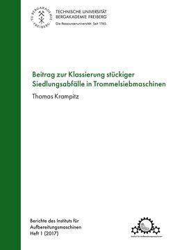 Beitrag zur Klassierung stückiger Siedlungsabfälle in Trommelsiebmaschinen von Krampitz,  Thomas