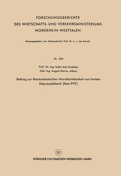 Beitrag zur thermoelastischen Warmformbarkeit von hartem Polyvinylchlorid (Hart-PVC) von Krekeler,  Karl
