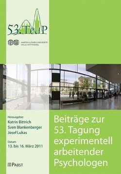 Beiträge zur 53. Tagung experimentell arbeitender Psychologen von Bittrich,  Katrin, Blankenberger,  Sven, Lukas,  Josef