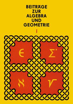 Beiträge zur Algebra und Geometrie 1 von Herrmann,  Manfred, Kertész,  Andor, Krötenheerdt,  Otto