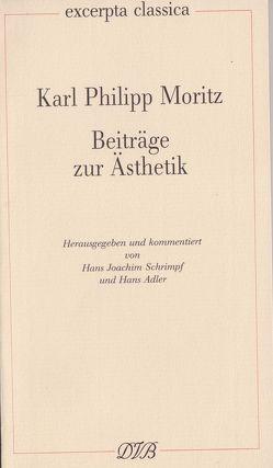 Beiträge zur Ästhetik von Adler,  Hans, Moritz,  Karl Ph, Schrimpf,  Hans J